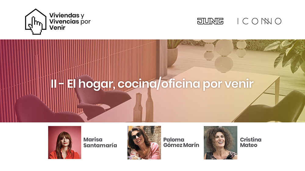Jung e ICONNO VVV2 El Hogar, Cocina/Oficina por venir