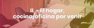 ICONNO y JUNG VVV2 El Hogar, Cocina/Oficina por venir.
